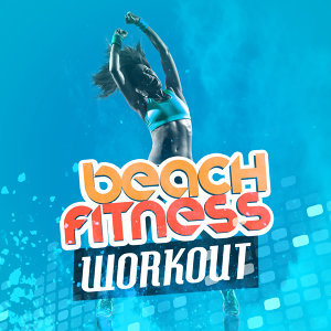 Beach Fitness Workout 歌手頭像