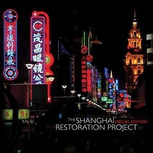 Shanghai Restoration Project 歌手頭像