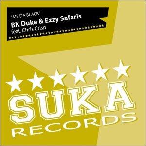 Bk Duke & Ezzy Safaris Ft Chris Crisp 歌手頭像