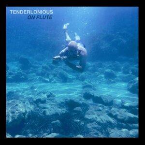 Tenderlonious 歌手頭像