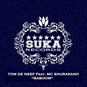 Tom De Neef feat. Mc Shurakano 歌手頭像