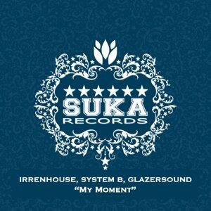Irrenhouse, System B & Glazersound 歌手頭像