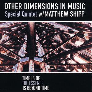 Other Dimensions In Music w/ Matthew Shipp 歌手頭像