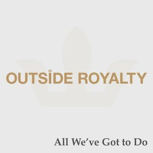 Outside Royalty 歌手頭像