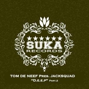 Tom De Neef Presents Jacksquad 歌手頭像