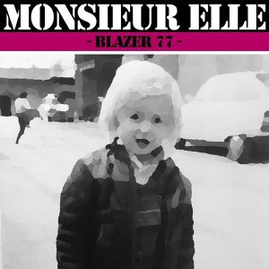 Monsieur Elle 歌手頭像