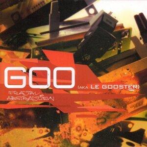 Goo (aka Le Gooster)