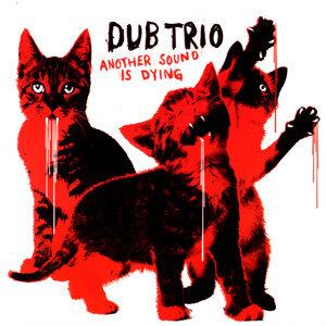 Dub Trio 歌手頭像