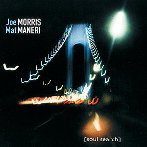 Joe Morris & Mat Maneri