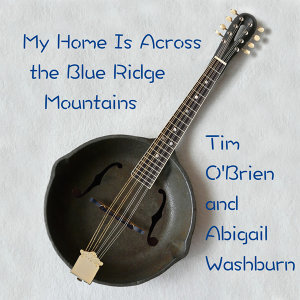 The Mountain Music Project featuring Tim O'Brien and Abigail Washburn 歌手頭像