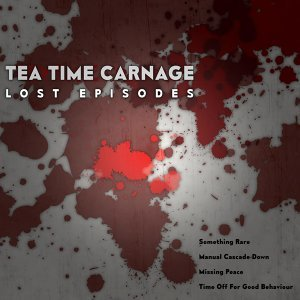 Tea Time Carnage 歌手頭像