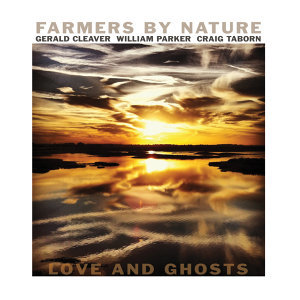 Farmers By Nature (Gerald Cleaver, William Parker, Craig Taborn) 歌手頭像