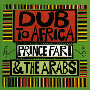Prince Far I & The Arabs