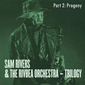 Sam Rivers & The Rivbea Orchestra 歌手頭像
