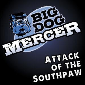 Big Dog Mercer 歌手頭像
