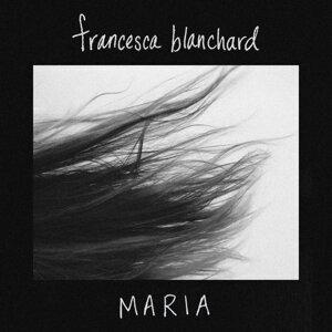 Francesca Blanchard 歌手頭像
