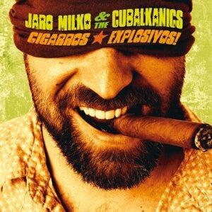 Jaro Milko & The Cubalkanics 歌手頭像