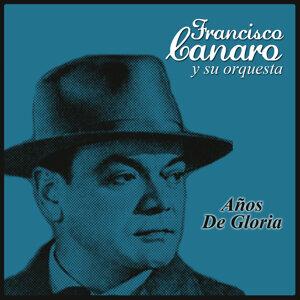 Franciso Canaro y Su Orquesta 歌手頭像