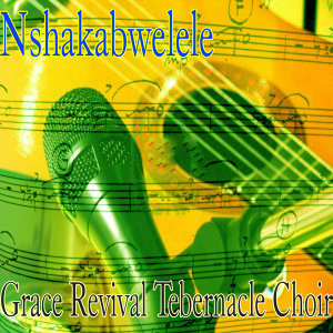 Grace Revival Tebernacle Choir 歌手頭像
