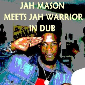 Jah Warrior feat. Jah Mason 歌手頭像