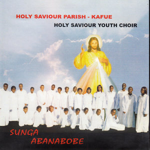 Holy Saviour Parish Kafue Holy Saviour Youth Choir 歌手頭像