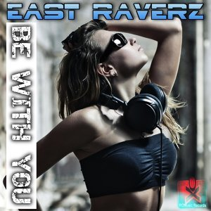 East Raverz 歌手頭像