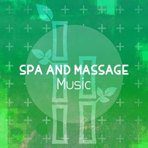 Spa and Massage Music 歌手頭像