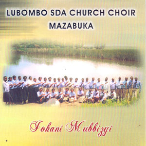 Lubombo SDA Church Choir Mazabuka 歌手頭像