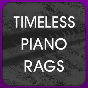 Timeless Piano Rags 歌手頭像