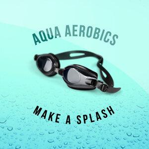 Aqua Aerobics 歌手頭像