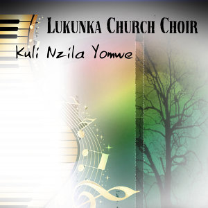 Lukunka Church Choir 歌手頭像