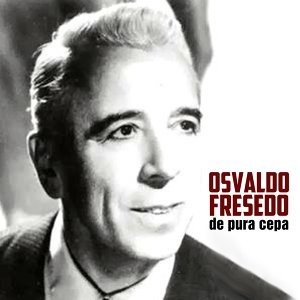 Osvaldo Fresedo y Su Orquesta 歌手頭像