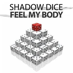 Shadow Dice 歌手頭像
