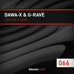 Dawa-X & G-Rave アーティスト写真