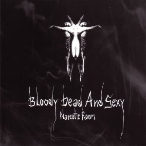 Bloody Dead And Sexy 歌手頭像