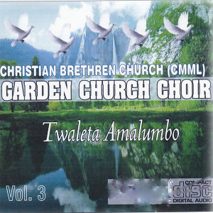 Christian Breathren Church CMML Garden Church Choir 歌手頭像