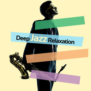 Relaxation Jazz Music 歌手頭像
