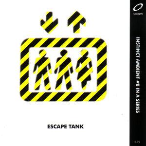Escape Tank