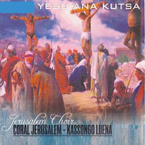 Jerusalem Choir Coral Jerusalem Kassongo Luena 歌手頭像