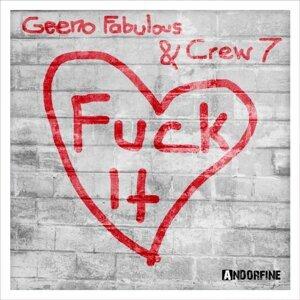 Geeno Fabulous & Crew 7 歌手頭像