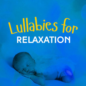 Lullabies for Relaxation 歌手頭像