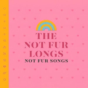 The Not Fur Longs 歌手頭像