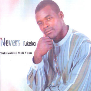 Nevers Tukeka 歌手頭像