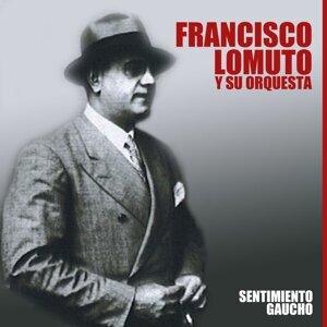 Francisco Lomuto y Su Orquesta 歌手頭像