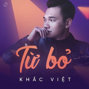 Khắc Việt 歌手頭像