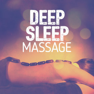 Deep Sleep Massage 歌手頭像