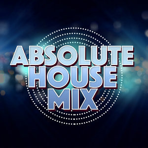 Absolute House 歌手頭像