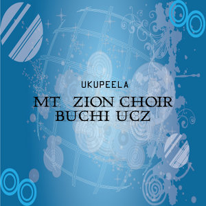 Mt Zion Choir Buchi UCZ 歌手頭像