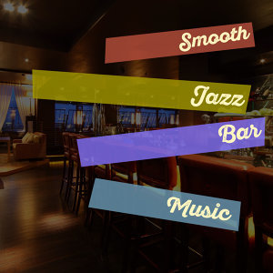 Jazz Bar Music 歌手頭像