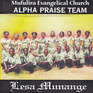 Mufulira Evangelical Church Alpha Praise Team 歌手頭像